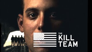 The Kill Team - Official Trailer