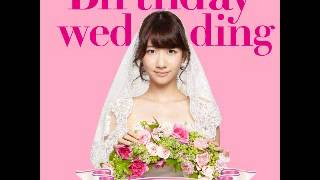 柏木由紀「Birthday wedding」 歌詞 ※ コメント 何でも書いてください サイトに貼っても、使っても大丈夫!! ツイッター フォロー募集中 (´・ω・`) ...