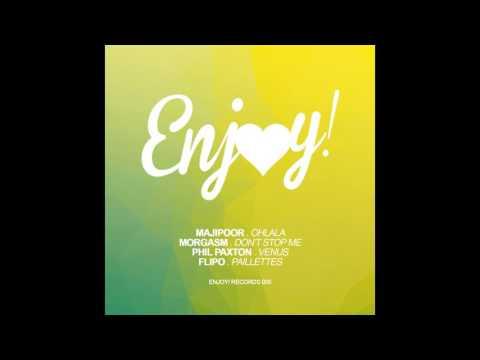 Phil Paxton feat Morgasm - Venus (Enjoy! Digital 005)