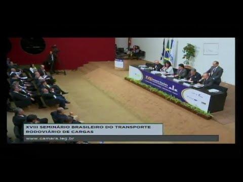 VIAÇÃO E TRANSPORTES - XVIII Seminário Transporte Rodoviário de Cargas - 09/05/2018 - 09:35