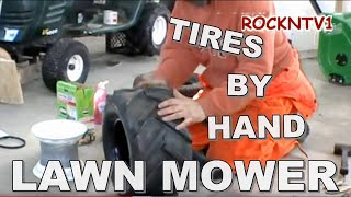 Change A Tire By Hand Garden Tractor Or Lawn Mower And Yard Tools With Tires