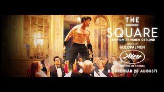 THE SQUARE - trailer