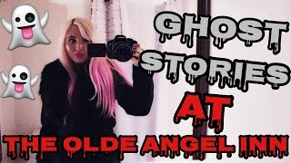 scary ghost stories at the olde angel inn