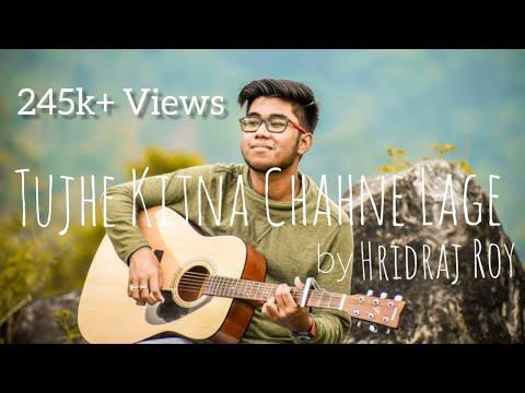 Download Lagu  Tujhe Kitna Chahne Lage   Cover   Hridraj Roy   Arijit Singh   Kabir Singh   Shahid Kapoor   Kiara A Mp3 Free