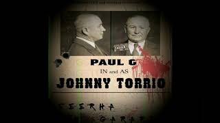 Johnny Torrio (Paul G) Mp3 Song Download