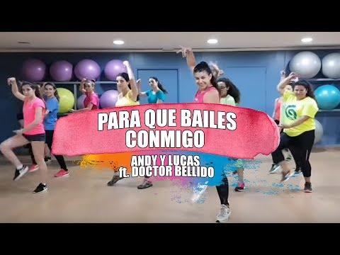 ANDY & LUCAS ft. DR. BELLIDO - Para que bailes conmigo / ZUMBA con MELISSA DA CRUZ