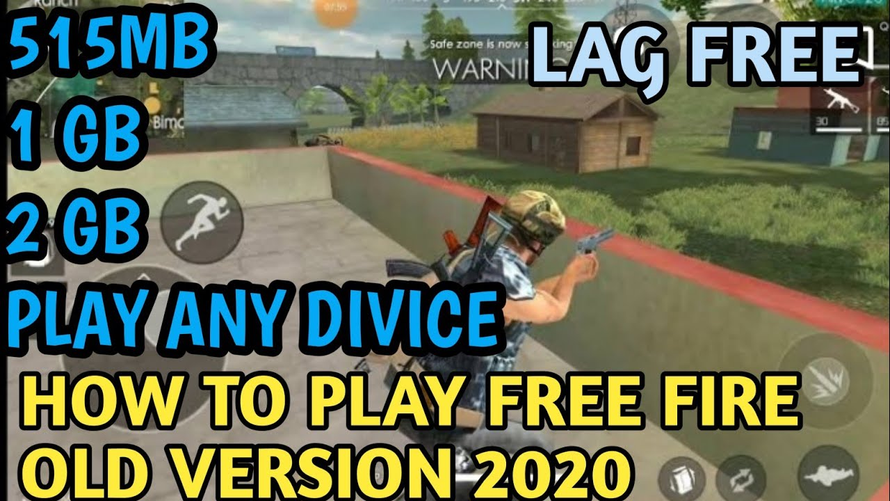 HOW TO PLAY FREE FIRE OLD VERSION 2020 || FREE FIRE OLD VERSION GAME PLAY | PLAY ULTRA NO LAG 🔥