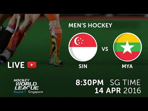 Singapore vs Myanmar | 2016 Men Hockey World League Round 1