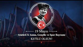 19 Mayıs Atatürk'ü Anma, Gençlik ve Spor Bayramı Kutlu Olsun! #BenimYerimBurası