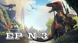 Gameplay - FR - ARK Survival Evolved par Néo 2.0 - Episode 3