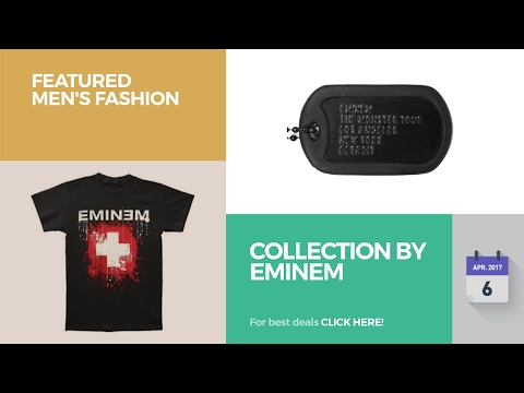 Collection By Eminem Featured Men's Fashion