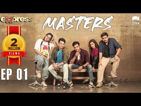 Pakistani Drama | Masters - Episode 1 | IAA1O | Express TV Dramas