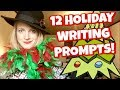 12 Holiday Writing Prompts