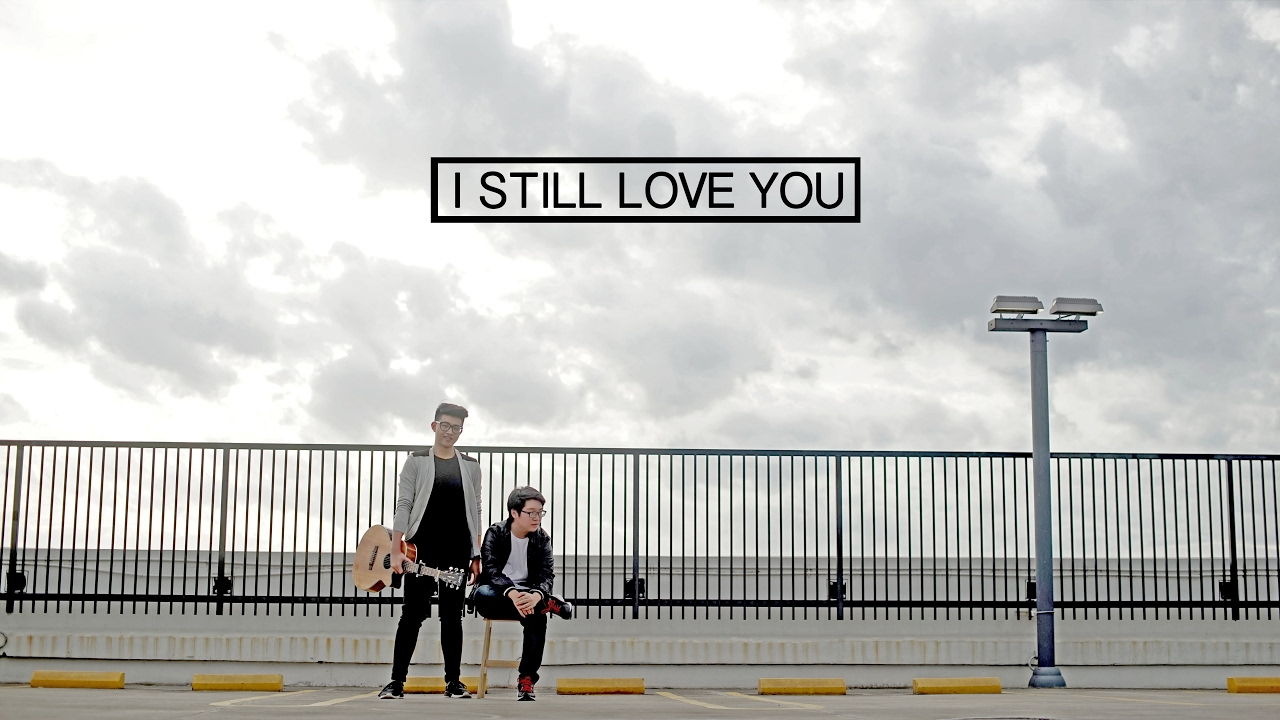 Lirik lagu i still love you the overtunes dan terjemahnya