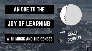 An Ode to the Joy of Learning | The New Minds Podcast: Episode 49