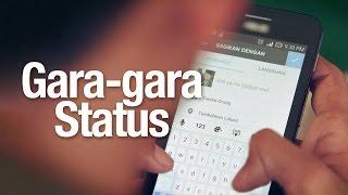 Nasehat Islami: Gara-gara Status (PSA Iklan Islami) - Stafaband