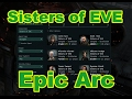Sisters of EVE Epic Arc - EVE Online Live Presented in 4k