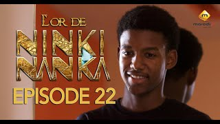 Série - L'or de Ninki Nanka - Episode 22