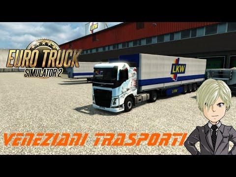 Euro Truck Simulator 2 - Venezia - Milano #55 - Veneziani Trasporti il ritorno