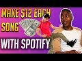 GET PAID $12 PER SONG - Spotify into PAYPAL MONEY