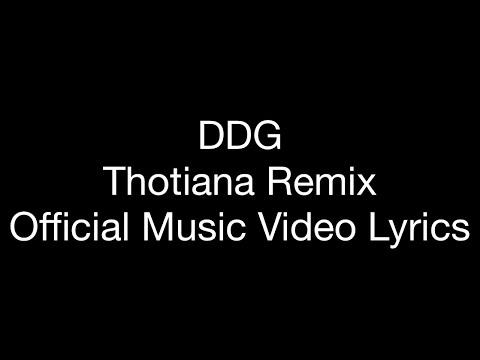 DDG - Thotiana Remix (Official Music Lyrics)