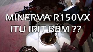 #22 - SunMoRi - Konsumsi BBM Minerva R150 VX - Irit atau Engga ya??