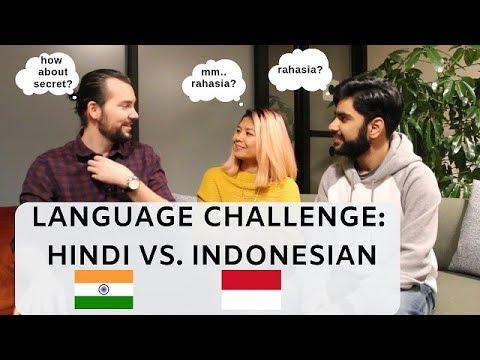 LANGUAGE CHALLENGE: INDONESIAN VS. HINDI