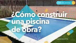 ¿Cómo construir una piscina? - habitissimo