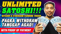 UNLIMITED SATOSHI! BTC & ETH FARMING TRICK! INSTANT WITHDRAW! MABILIS ANG KITA! WITH PROOF OF PAYOUT
