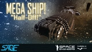 "Space Engineers, Mega Ship, ""Half Off!"" (Front) (Time-lapse)"