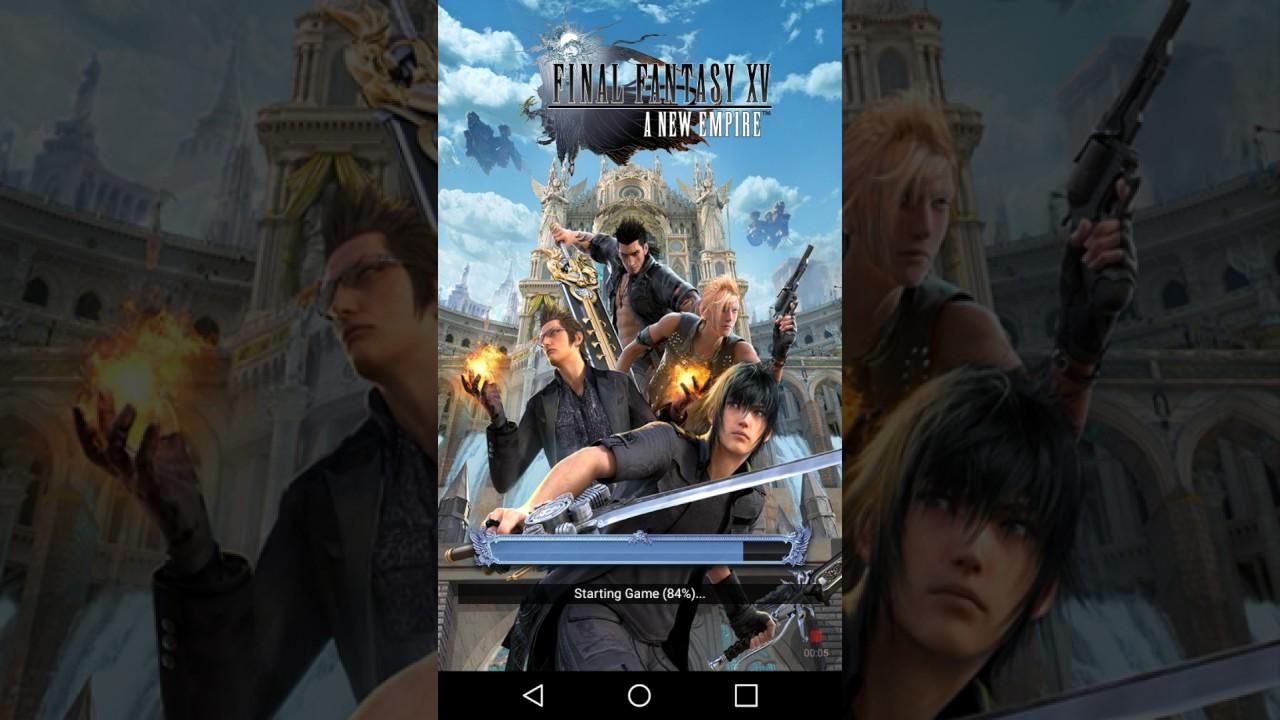 BETA Android Final Fantasy XV New Empire Review