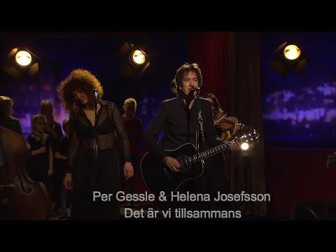 Per Gessle & Helena Josefsson -Det är vi tillsammans-Go´kväll 25 11 2017