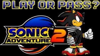 Play or Pass? - Sonic Adventure 2 HD - XBLA/PSN/PC (Review)