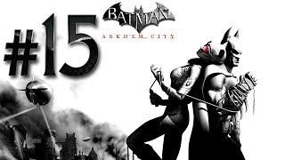 Batman Arkham City GOTY ✔ {часть 15} - Миссия Женщины - Кошки