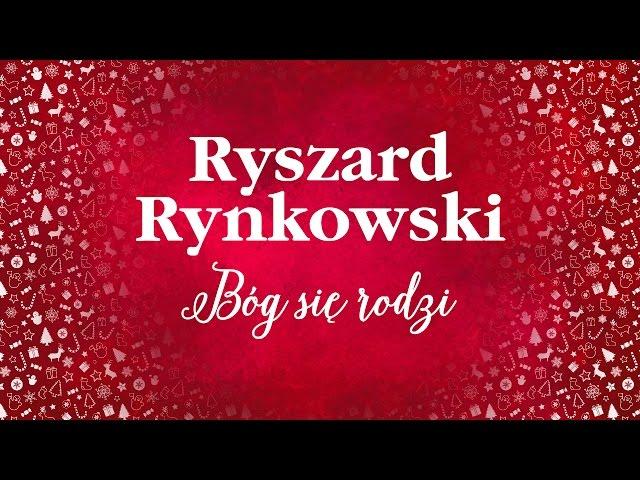 Ryszard Rynkowski - Bóg się rodzi