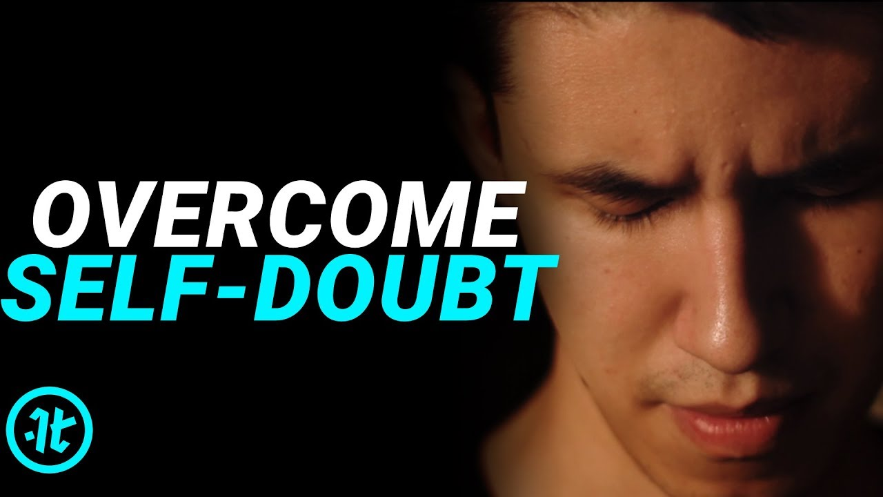 Watch This If You Struggle With Self Doubt