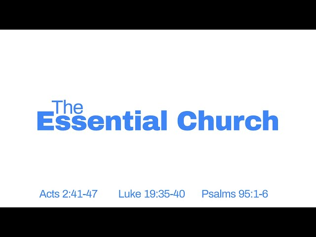 The Essential Church Part 4 with Pastor Brian Clark