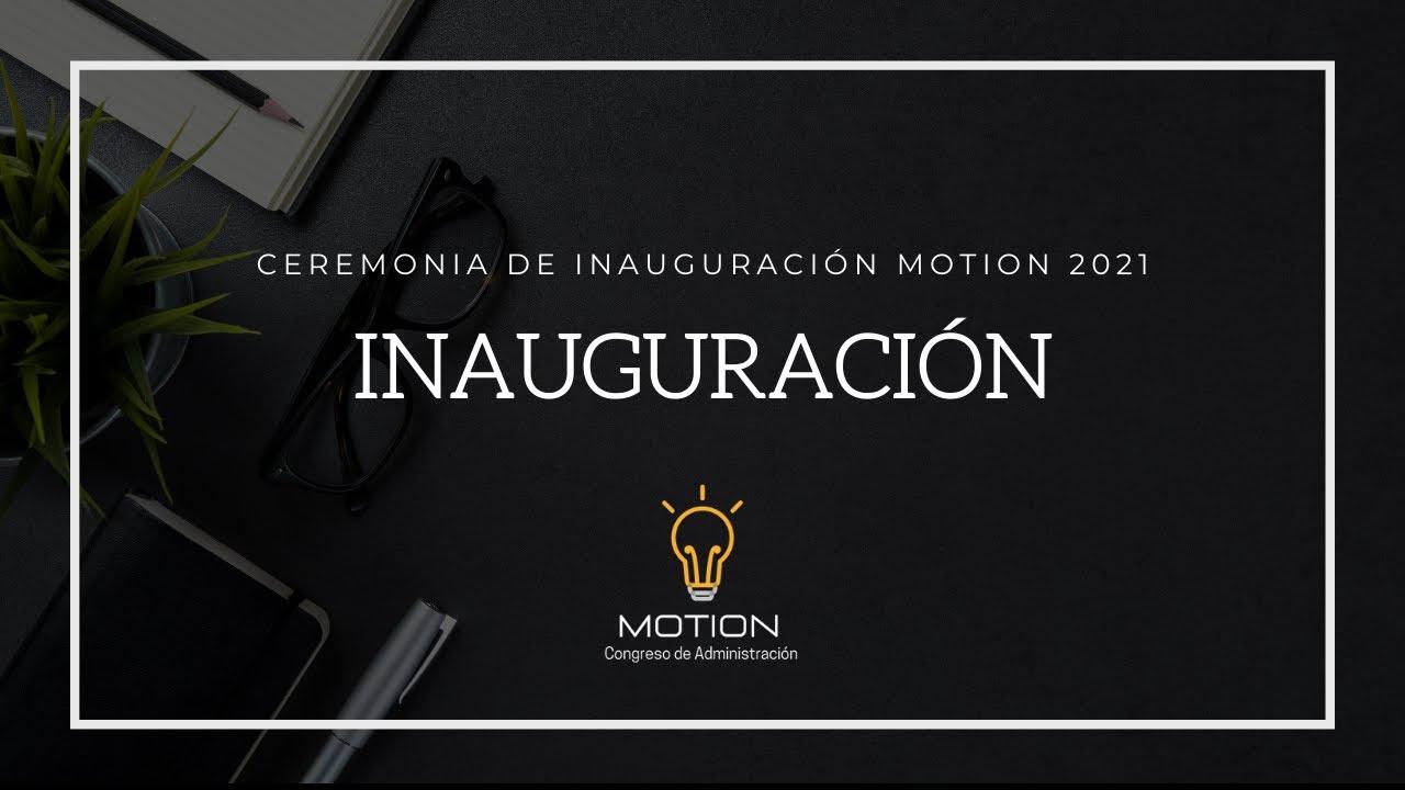 Ceremonia de Inauguración   Motion 2021   Primer Congreso de Administración de Empresas IBERO CDMX