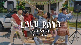 Alif Satar & The Locos [Lagu Raya – Official Music Video]