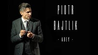 Piotr Bajtlik - Abey -