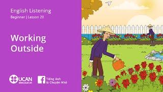 Learn English Listening | Beginner - Lesson 20. Working Outside