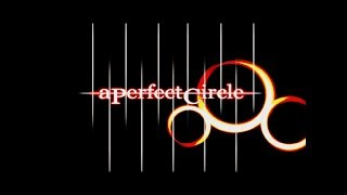 A Perfect Circle | A Perfect Mix (Greatest Hits Performed Live)