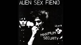 Watch Alien Sex Fiend Im Doing Time In A Maximum Security Twilight Home video