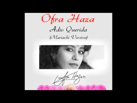Ofra Haza - Adio Querida (Mariachi Version)