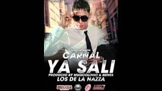 Ya Sali - Carnal (original) (Prod. By Musicologo y Menes) original +Descarga