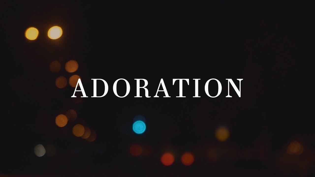 Download Upper Room ~ Adoration (Lyrics)