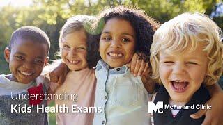 Understanding Kids' Health Exams | McFarland Clinic