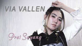 [4.57 MB] Via Vallen - Prei Sayang [Official]