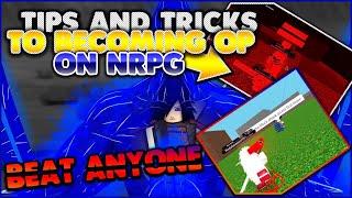 [CODE!] CONSEILS ET ASTUCES POUR DEVENIR OP! COMMENT À BECOME OP ON NRPG! ROBLOX NRPG- Au-delà