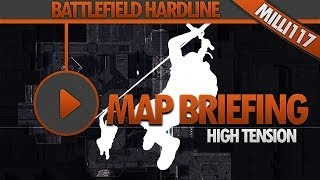 Battlefield Hardline Map Briefing | High Tension - Heist | Map Guide